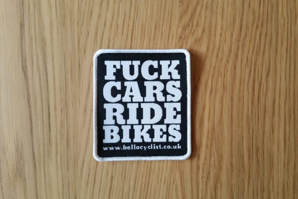 FUCK CARS RIDE BIKES WOVEN PATCH